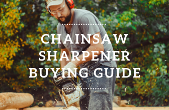 Chainsaw Chain Sharpener – Guide on How to Sharpen and Which Sharpener To Use